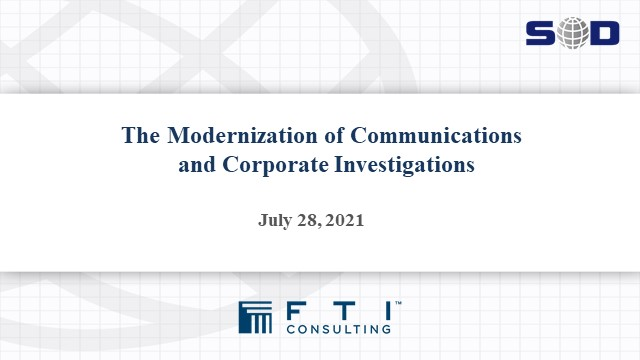 The Modernization of Communications and Corporate Investigations