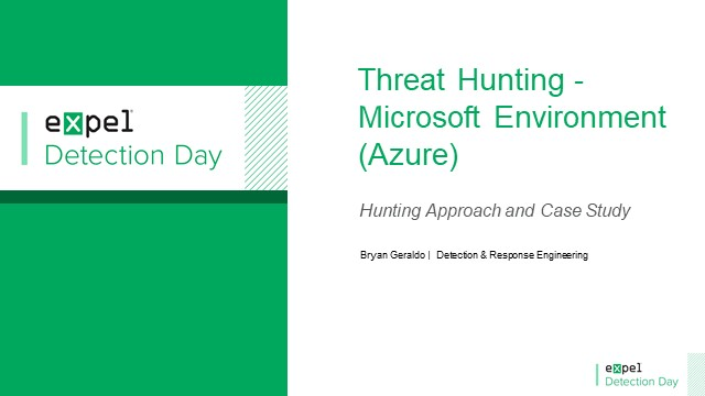 Hunting in your Microsoft Environments