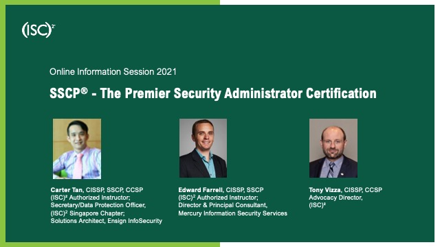 (ISC)² Info Session: SSCP - The Premier Security Administrator Certification