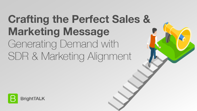Crafting the Perfect Sales and Marketing Message