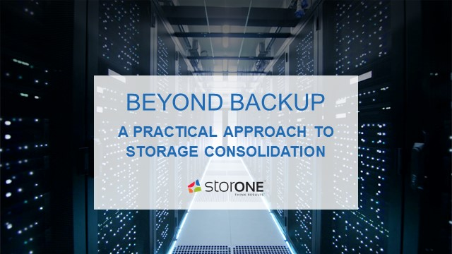 Beyond Backup - a Commonsense Approach to Storage Consolidation