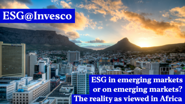 ESG in emerging markets or on emerging markets? The reality as viewed in Africa