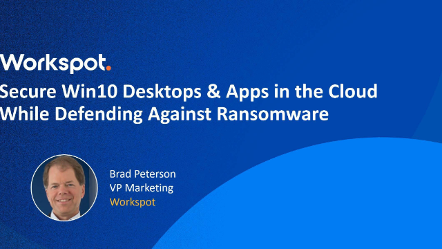 Secure Win10 desktops & apps in the cloud while defending against ransomware