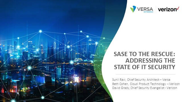 SASE to the Rescue: Addressing the State of IT Security