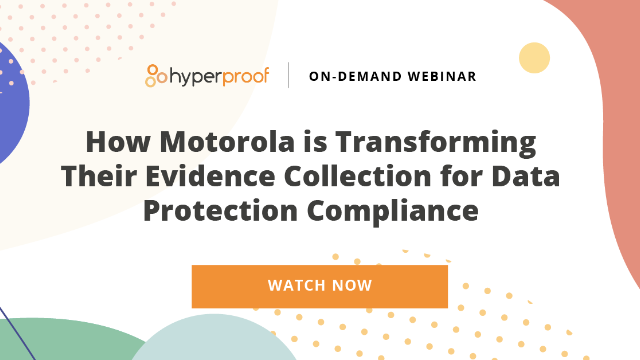 How Motorola is Transforming Evidence Collection for Data Protection Compliance