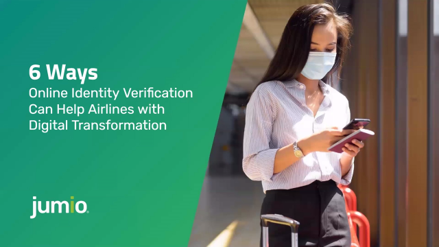 6 Ways Identity Verification Can Help Airlines with Digital Transformation