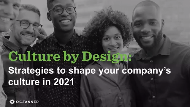 Culture by Design: Strategies to shape your company's culture in 2021