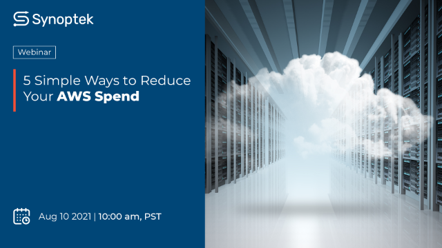 Webinar: 5 Simple Ways to Reduce Your AWS Spend