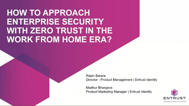 How to approach enterprise security with Zero Trust in the work from home era?