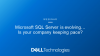Microsoft SQL Server is evolving… Is your company keeping pace?
