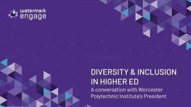 Higher Ed Diversity & Inclusion with Worcester Polytechnic Institute's President