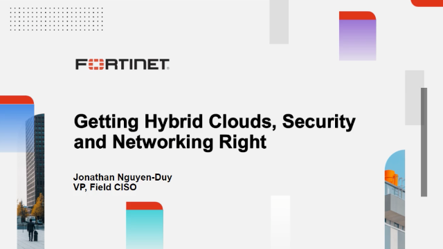 Getting Hybrid Clouds, Security and Networking Right