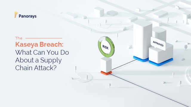 The Kaseya Breach: What Can You Do About a Supply Chain Attack?