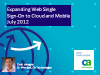 Expanding Web Single Sign-On to Cloud and Mobile