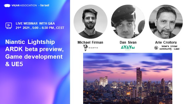 VR/AR Association Israel Online Event with Niantic, Unreal Engine, among others
