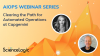 Clearing the Path for Automated Operations at Capgemini