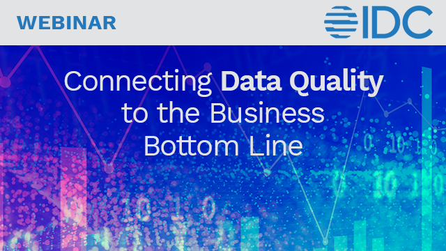 Connecting Data Quality to the Business Bottom Line