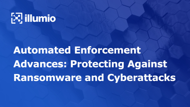 Automated Enforcement Advances: Protecting Against Ransomware and Cyberattacks