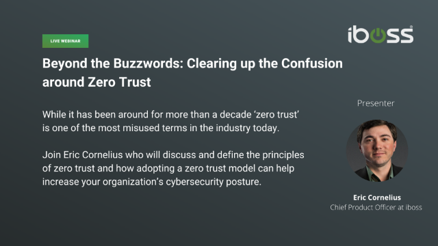 Beyond the Buzzwords: Clearing up the Confusion around Zero Trust
