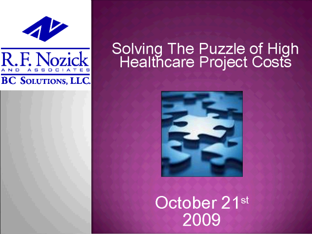 Solving The Puzzle of High Healthcare Project Costs