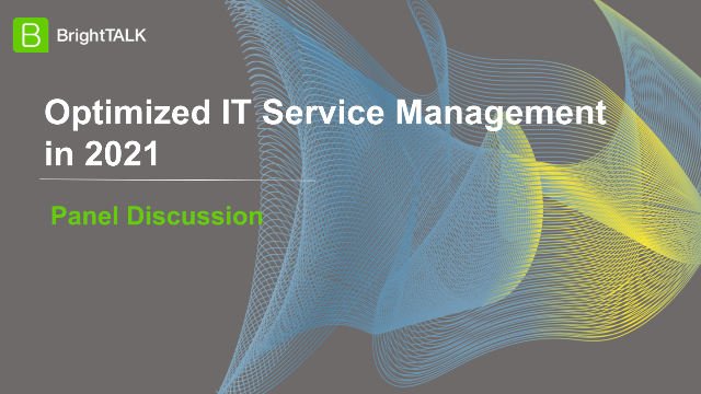 Optimized IT Service Management in 2021