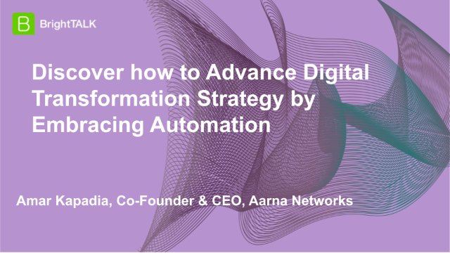 Discover how to Advance Digital Transformation Strategy by Embracing Automation