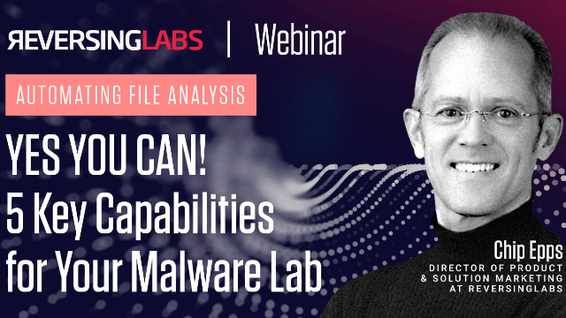Automating File Analysis: 5 Key Capabilities for Your Malware Lab