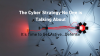 The Cyber Strategy No One is Talking About:  It's Time to Get Active…Defense