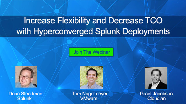 Increase Flexibility and Decrease TCO with Hyperconverged Splunk Deployments