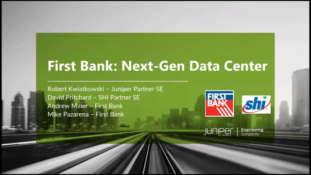 Why First Bank chose Juniper Apstra for their data center refresh