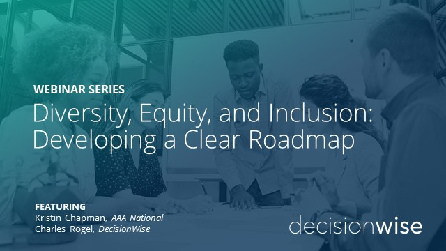 Diversity, Equity, and Inclusion: Developing a Clear Roadmap