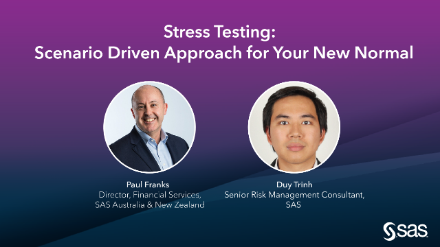 Stress Testing: A Scenario Driven Approach for Your New Normal