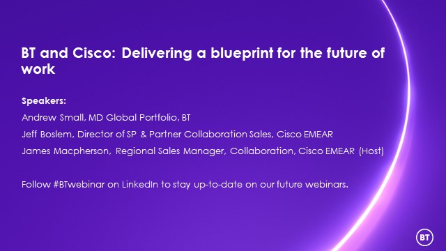 BT and Cisco: Delivering a blueprint for the future of work