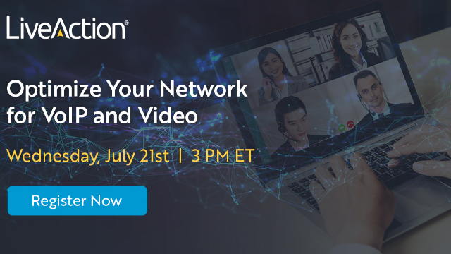 Optimize Your Network for VoIP and Video | LiveAction