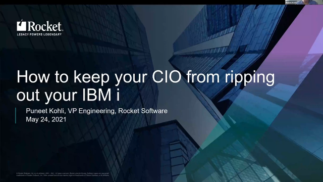 How to Keep Your CIO from Ripping Out Your IBM i