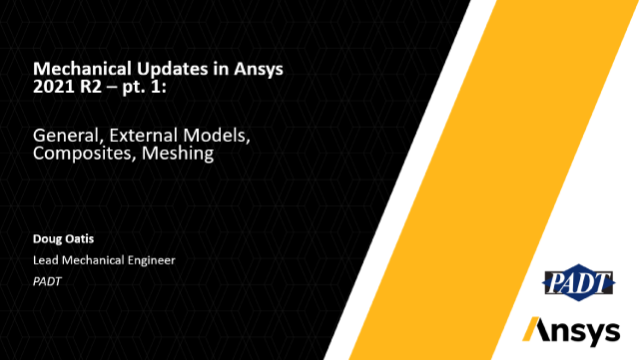 Mechanical Updates in Ansys 2021 R2: External Models, Composites & Meshing