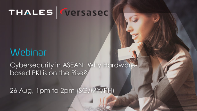 Cybersecurity in ASEAN: Why Hardware-based PKI is on the Rise