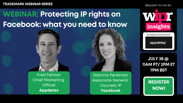 Protecting IP rights on Facebook: what you need to know