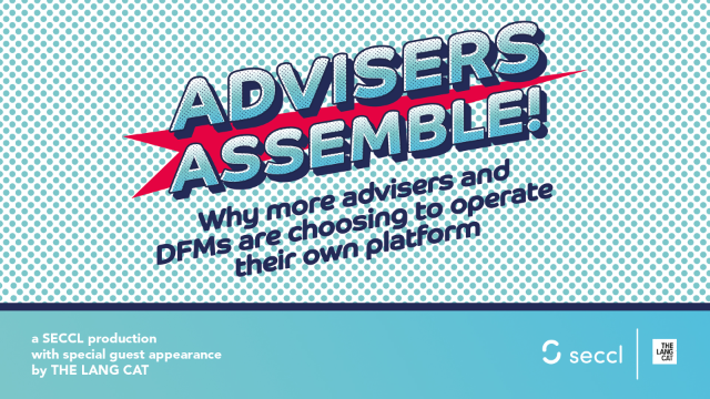 Advisers Assemble! Why advisers and DFMs are choosing to operate their platform
