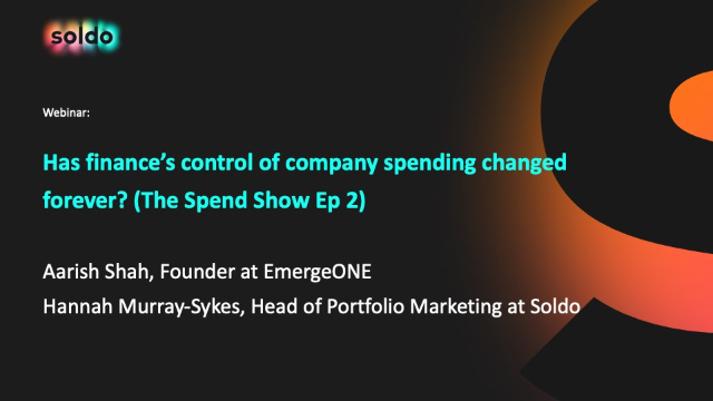 Has finance's control of company spending changed forever? (The Spend Show Ep 2)