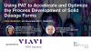 Using PAT to accelerate and optimize the process development