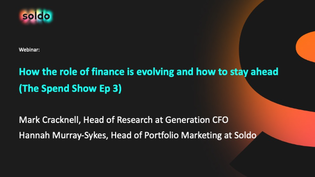 How the role of finance is evolving and how to stay ahead (The Spend Show Ep 3)