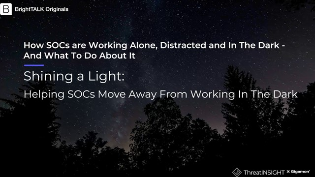 [Ep.3] Shining a Light: Helping SOCs Move Away From Working In The Dark