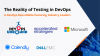 The reality of testing in DevOps - An Industry leaders roundtable