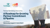 A Roadmap for Growing Partner Commitment & Pipeline