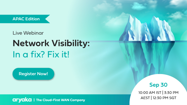 Network Visibility: In a fix? Fix it! (APAC Edition)