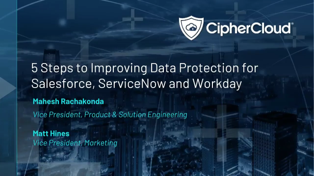 5 Steps to Improving Data Protection for Salesforce, ServiceNow and Workday