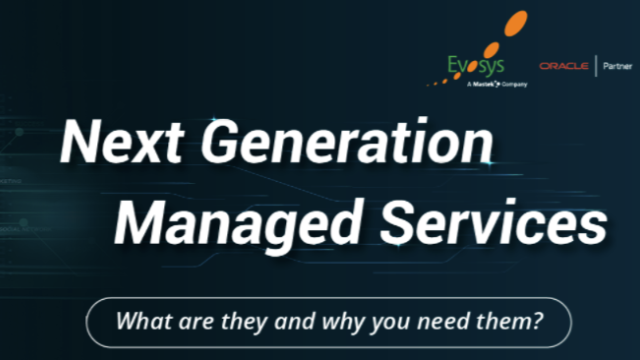 Oracle Cloud Managed Services - Next Generation Managed Services   Evosys