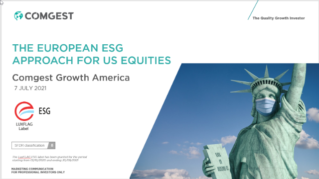 THE EUROPEAN ESG APPROACH FOR US EQUITIES - Comgest Growth America