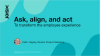 Ask, Align, and Act to transform the employee experience
